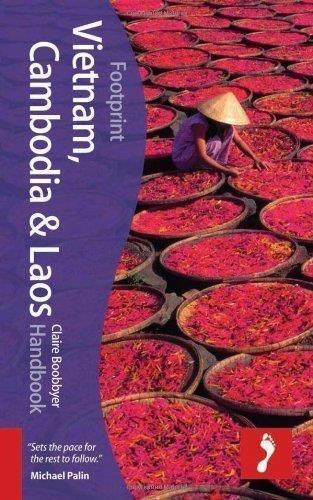 Vietnam, Cambodia and Laos Handbook, 4th (Footprint - Handbooks)